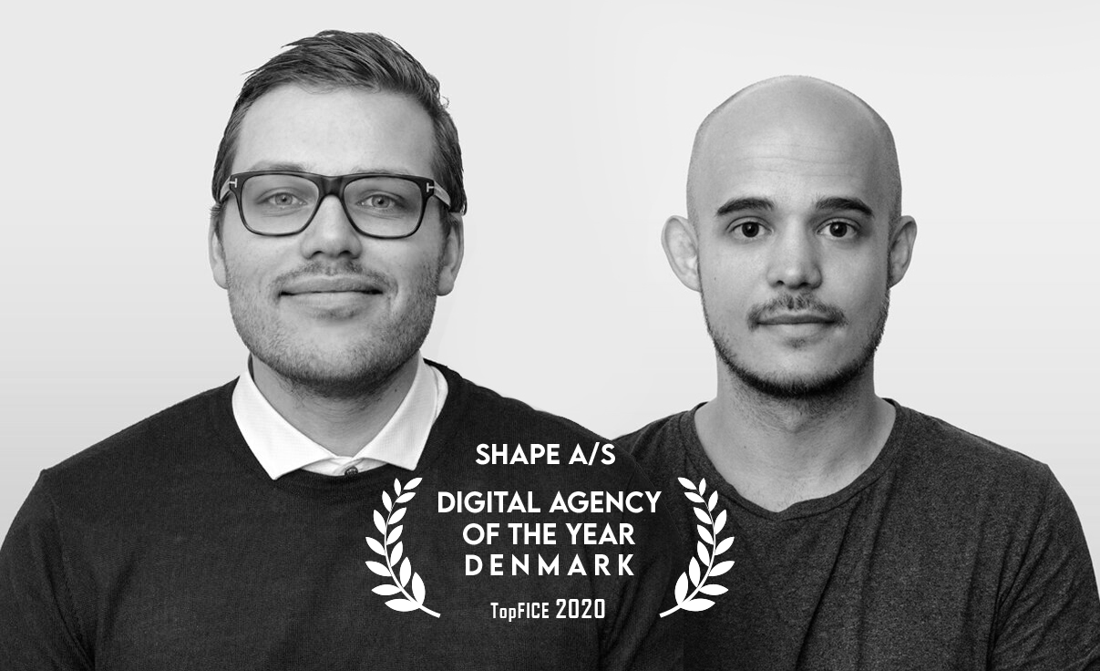"Special: Agencies of the year TopFICE, Shape A/S Denmark ""We only want to work on something we also believe can make a difference"""