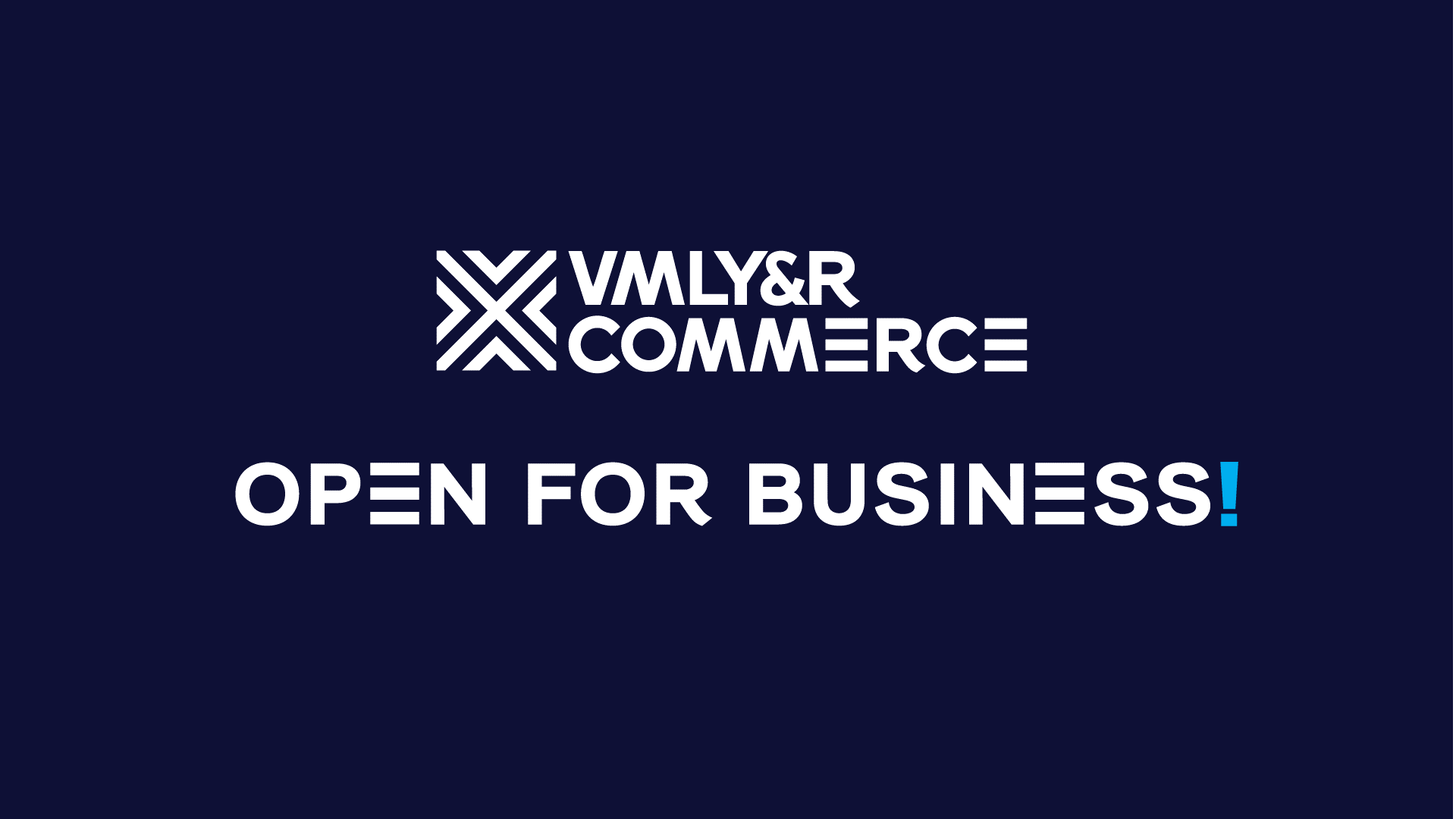 VMLY&R COMMERCE BECOMES WPP'S NEW END-TO-END CREATIVE COMMERCE COMPANY