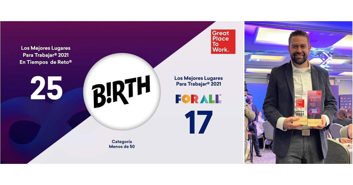 Birth Group se posiciona como la segunda mejor agencia para trabajar en México